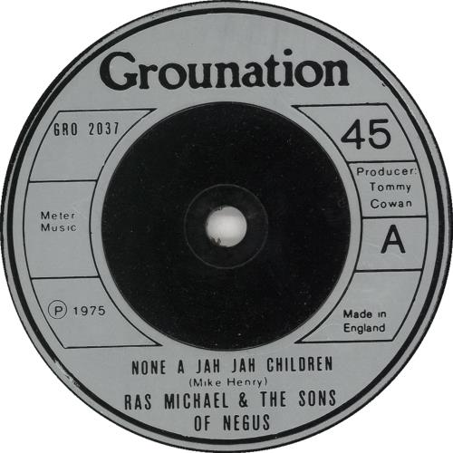 "Ras Michael None A Jah Jah Children 7"" vinyl single (7 inch record) UK RQ107NO492416"