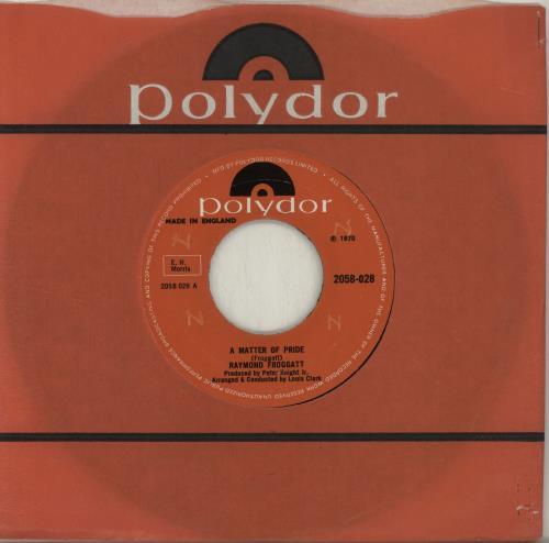 "Raymond Froggatt A Matter Of Pride 7"" vinyl single (7 inch record) UK 1RF07AM688121"