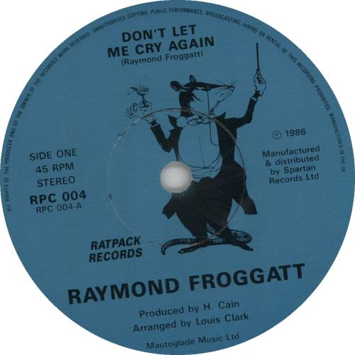"Raymond Froggatt Don't Let Me Cry Again 7"" vinyl single (7 inch record) UK 1RF07DO643605"