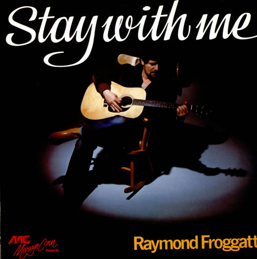 Raymond Froggatt Stay With Me vinyl LP album (LP record) UK 1RFLPST508142