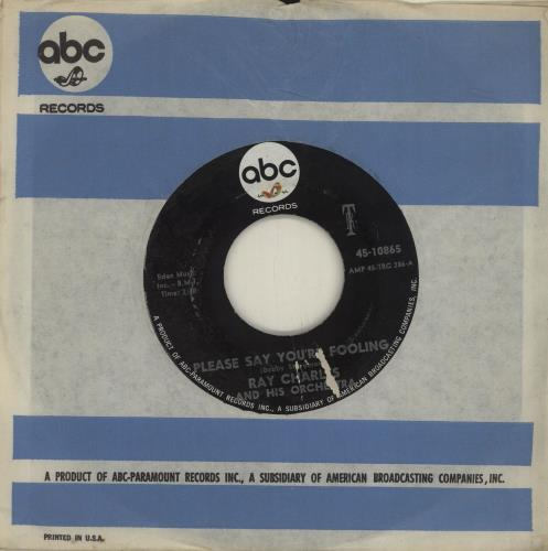"""Ray Charles Please Say You're Fooling 7"""" vinyl single (7 inch record) US RYH07PL683590"""