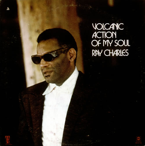 Ray Charles Volcanic Action Of My Soul vinyl LP album (LP record) US RYHLPVO530160