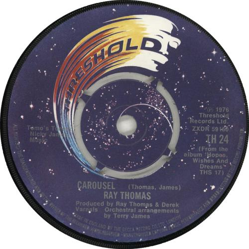 "Ray Thomas Carousel 7"" vinyl single (7 inch record) UK RYT07CA704729"
