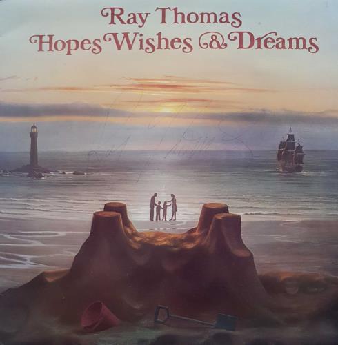 Ray Thomas Hopes Wishes & Dreams - Autographed biro vinyl LP album (LP record) US RYTLPHO714377