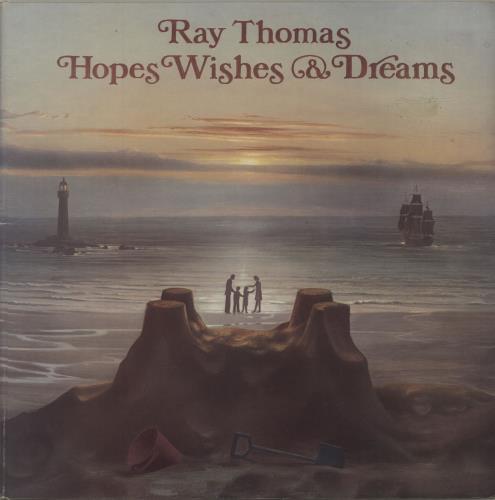 Ray Thomas Hopes Wishes & Dreams - EX vinyl LP album (LP record) UK RYTLPHO683720