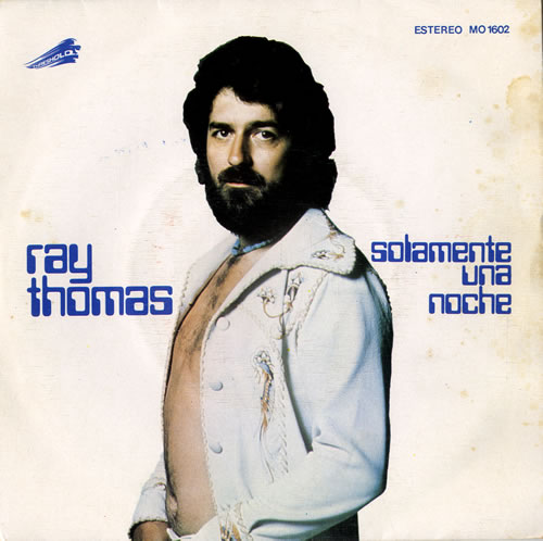 "Ray Thomas One Night Stand 7"" vinyl single (7 inch record) Spanish RYT07ON582340"