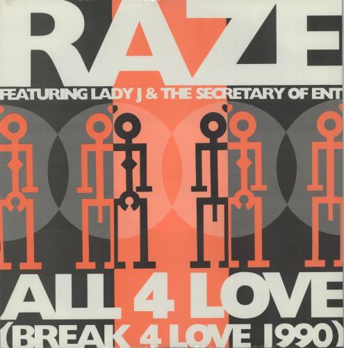 """Raze All 4 Love (Break For Love 1990) 12"""" vinyl single (12 inch record / Maxi-single) UK RZE12AL646905"""