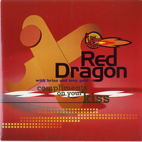 """Red Dragon Compliments On Your Kiss 7"""" vinyl single (7 inch record) UK 1RD07CO631999"""