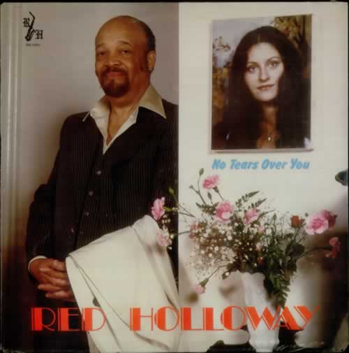 Red Holloway No Tears Over You - Sealed vinyl LP album (LP record) US RHYLPNO549519
