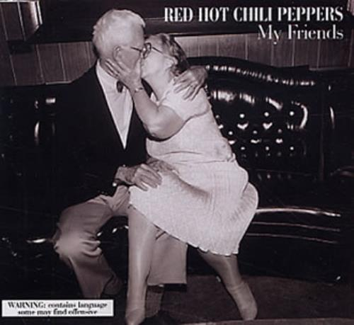 """Red Hot Chili Peppers My Friends CD single (CD5 / 5"""") UK RHCC5MY54603"""