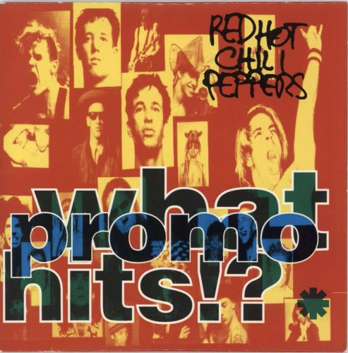 Red Hot Chili Peppers What Promo Hits!? CD album (CDLP) UK RHCCDWH11258