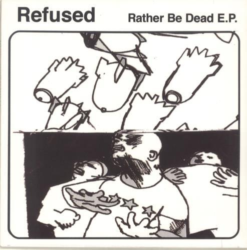 "Refused Rather Be Dead E.P. - RSD12 - Sealed 12"" vinyl single (12 inch record / Maxi-single) Dutch YFK12RA689305"