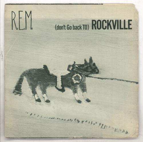 "REM (Don't Go Back To) Rockville - EX 7"" vinyl single (7 inch record) US REM07DO734837"