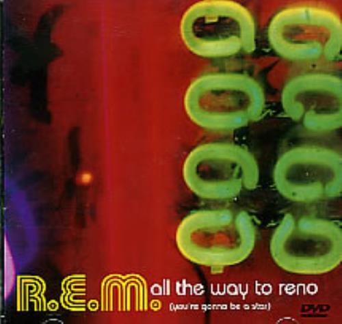 REM All The Way To Reno - DVD Single DVD Single UK REMDSAL247322