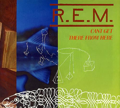 """REM Can't Get There From Here 7"""" vinyl single (7 inch record) US REM07CA69465"""