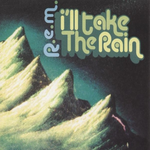 REM I'll Take The Rain CD-R acetate UK REMCRIL196853