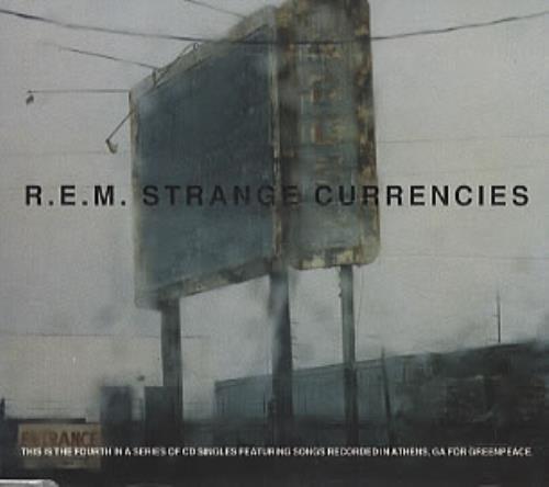 "REM Strange Currencies CD single (CD5 / 5"") UK REMC5ST45095"
