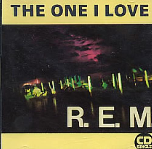 "REM The One I Love - 1st Issue CD single (CD5 / 5"") UK REMC5TH23534"