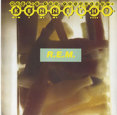 """REM What's The Frequency Kenneth ? 7"""" vinyl single (7 inch record) UK REM07WH55970"""