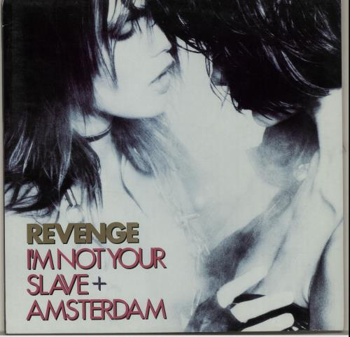 "Revenge I'm Not Your Slave 12"" vinyl single (12 inch record / Maxi-single) UK REV12IM107618"
