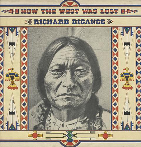 Richard Digance How The West Was Lost vinyl LP album (LP record) UK RD1LPHO271797