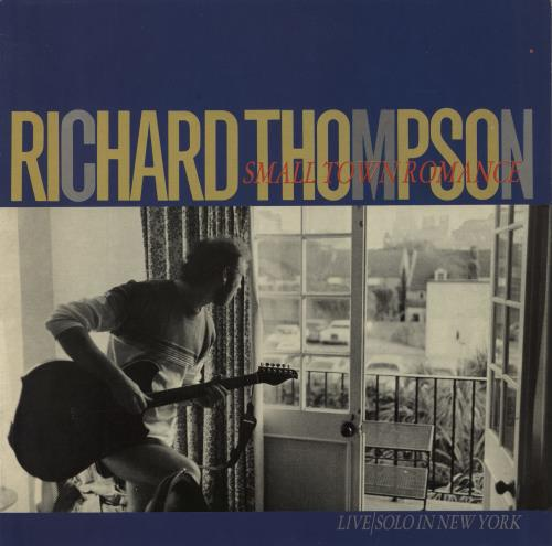 Richard Thompson Small Town Romance vinyl LP album (LP record) UK RTHLPSM363011