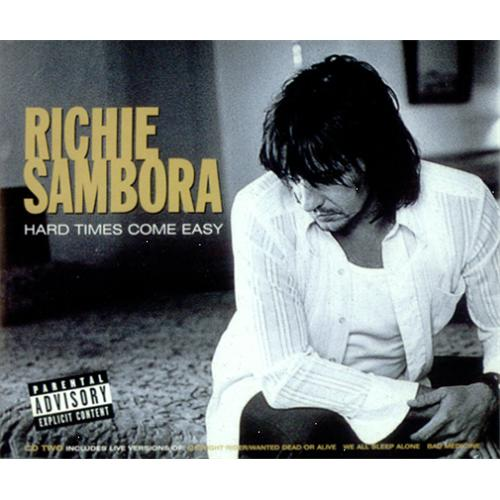 "Richie Sambora Hard Times Come Easy CD single (CD5 / 5"") UK RSBC5HA420017"