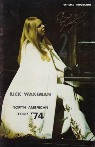 Rick Wakeman North American Tour '74 - Autographed tour programme US RKWTRNO700942