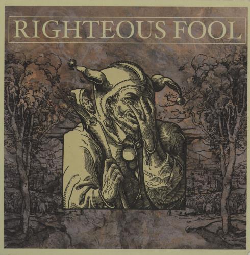 "Righteous Fool Righteous Fool 7"" vinyl single (7 inch record) US 2MU07RI759937"