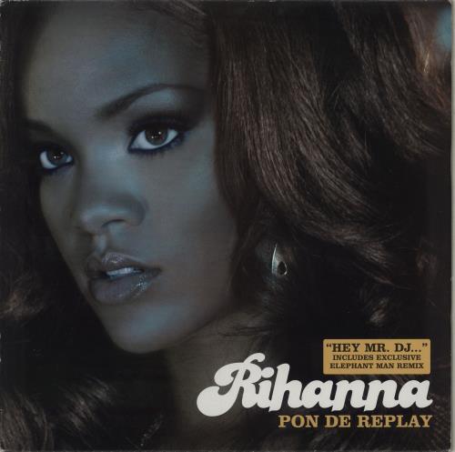 "Rihanna Pon De Replay 12"" vinyl single (12 inch record / Maxi-single) UK RH112PO764164"