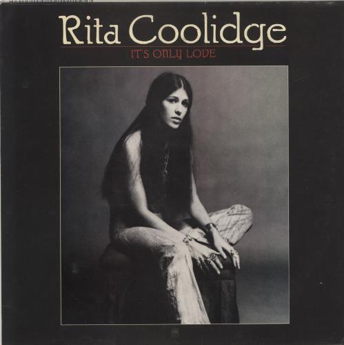 Rita Coolidge It's Only Love vinyl LP album (LP record) UK RTCLPIT458619
