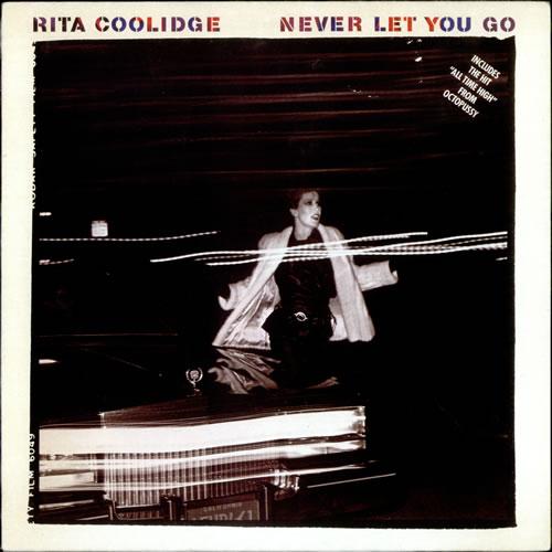 Rita Coolidge Never Let You Go vinyl LP album (LP record) UK RTCLPNE521724