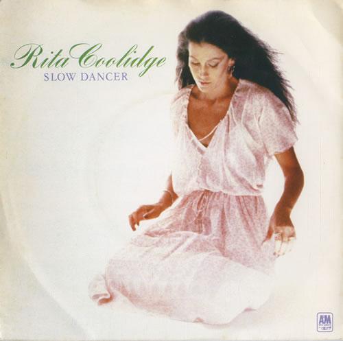 "Rita Coolidge Slow Dancer 7"" vinyl single (7 inch record) UK RTC07SL565733"