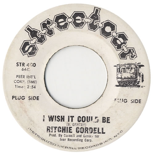 """Ritchie Cordell I Wish It Could Be 7"""" vinyl single (7 inch record) US R6V07IW576235"""