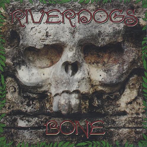 Riverdogs Bone CD album (CDLP) US RE_CDBO376449