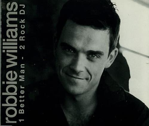 "Robbie Williams Better Man / Rock DJ CD single (CD5 / 5"") Brazilian RWIC5BE285967"