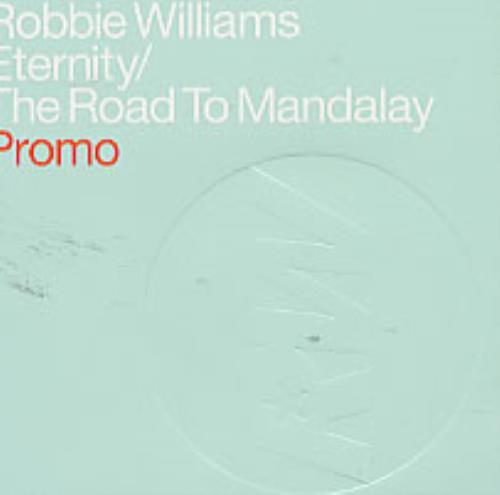 "Robbie Williams Eternity/The Road To Mandalay CD single (CD5 / 5"") UK RWIC5ET191530"