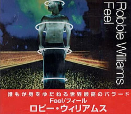 "Robbie Williams Feel CD single (CD5 / 5"") Japanese RWIC5FE236805"