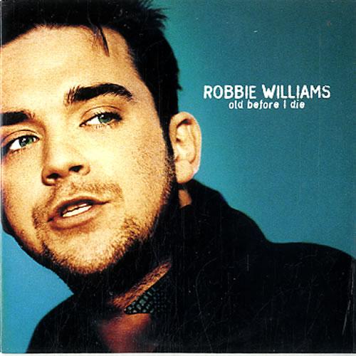 "Robbie Williams Old Before I Die - 2-Track CD single (CD5 / 5"") Dutch RWIC5OL626371"