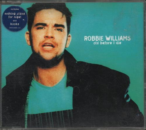 "Robbie Williams Old Before I Die CD single (CD5 / 5"") UK RWIC5OL135411"