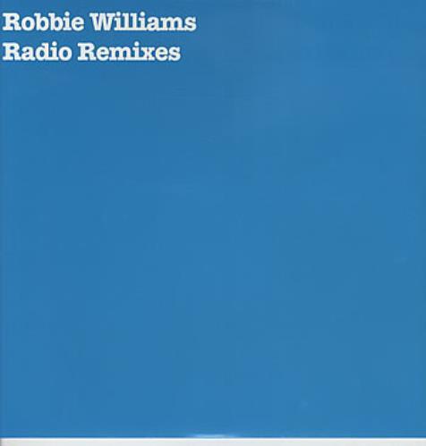 "Robbie Williams Radio Remixes 12"" vinyl single (12 inch record / Maxi-single) UK RWI12RA305467"