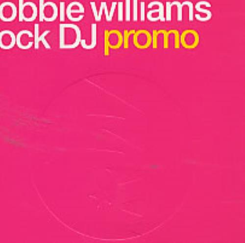 "Robbie Williams Rock DJ CD single (CD5 / 5"") UK RWIC5RO161047"