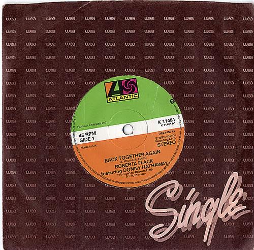 "Roberta Flack Back Together Again 7"" vinyl single (7 inch record) UK RFK07BA601999"
