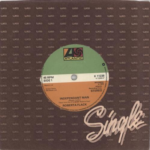 "Roberta Flack Independant Man 7"" vinyl single (7 inch record) UK RFK07IN624023"