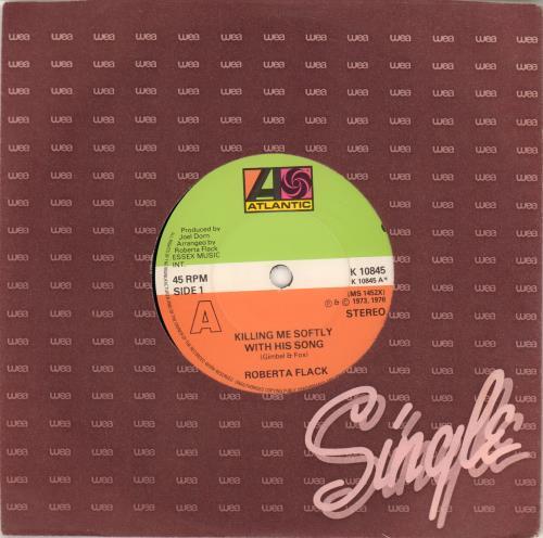 "Roberta Flack Killing Me Softly With His Song 7"" vinyl single (7 inch record) UK RFK07KI633230"