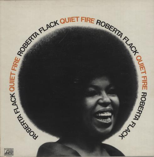 Roberta Flack Quiet Fire vinyl LP album (LP record) UK RFKLPQU591933