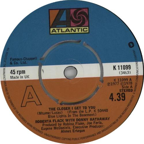 "Roberta Flack The Closer I Get To You - 4 prong 7"" vinyl single (7 inch record) UK RFK07TH664443"