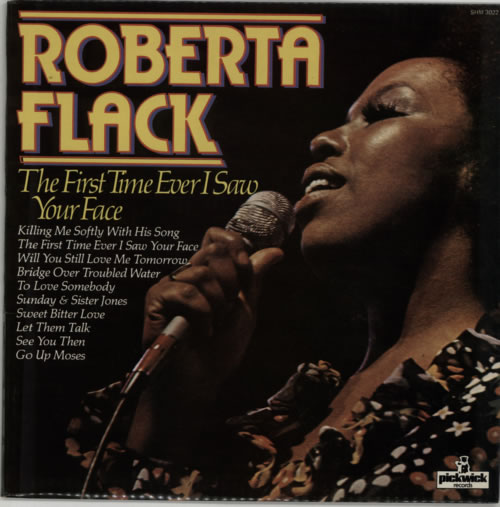 Roberta Flack The First Time Ever I Saw Your Face vinyl LP album (LP record) UK RFKLPTH597155
