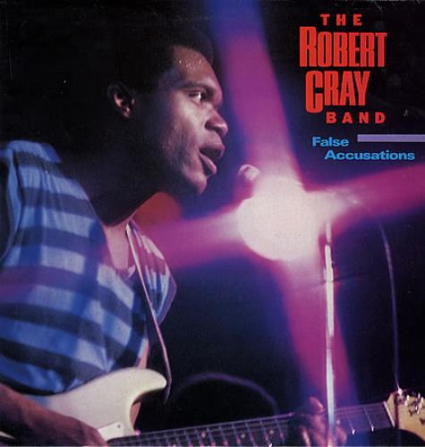 A rodar XLIV - Página 13 ROBERT_CRAY_FALSE%2BACCUSATIONS-260032