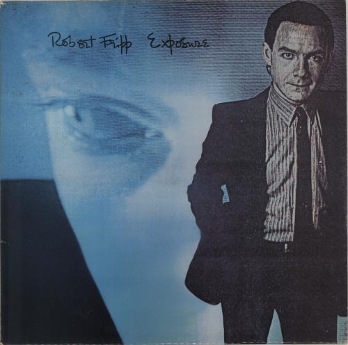 Robert Fripp Exposure - VG vinyl LP album (LP record) UK RFRLPEX698945